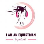 I am an Equestrian