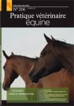 PRATIQUE VETERINAIRE EQUINE, Vol.52, n°207 - Juillet/Août/Septembre 2020 - Dossier : Gestion du cheval accidenté