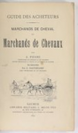 Guide des acheteurs. Marchands de cheval et marchands de chevaux
