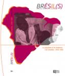 Brésil(s)., 19 - 2021 - Le populaire et le moderne : l'art brésilien, 1950-1980