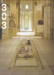 Revue 303, 67 - 2000 - L'abbaye royale de Fontevraud