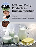Milk and dairy products in human nutrition : production, composition and health