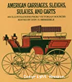 American carriages, sleighs, sulkies and carts : 186 illustrations from Victorian sources