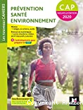 Prévention, santé, environnement : CAP