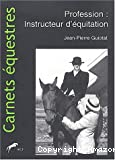 Profession : Instructeur d'équitation