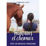 Humains et chevaux - vers un nouveau paradigme