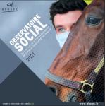 OBSERVATOIRE SOCIAL DE L'ACTIVITÉ D'ENTRAINEMENT DE CHEVAUX DE COURSES EN FRANCE,  - Edition 2021 - Année 2021