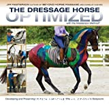 The Dressage Horse optimized with the Masterson Method (r)