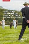 Appréciation du modèle et des allures