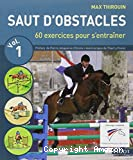 Saut d'obstacles - vol. 1