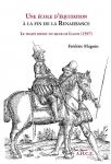 Une Ecole d'équitation à la fin de la Renaissance : le traité inédit du Sieur de Lugny (1597)