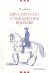Développement d'une question équestre relative au dressage des chevaux