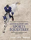 Anthologie des sports équestres