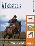 A l'obstacle