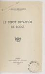 Le Dépôt d'étalons de Rodez